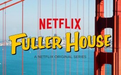 Fuller House: A Worthy Continuation of the Tradition