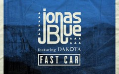 "Song of the Week: ""Fast Car"" by Jonas Blue"