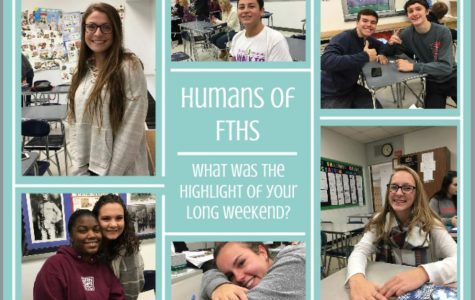 Humans of FTHS: What was the highlight of your long weekend?