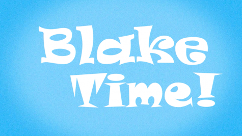 """Blake Time"" Episode 2"