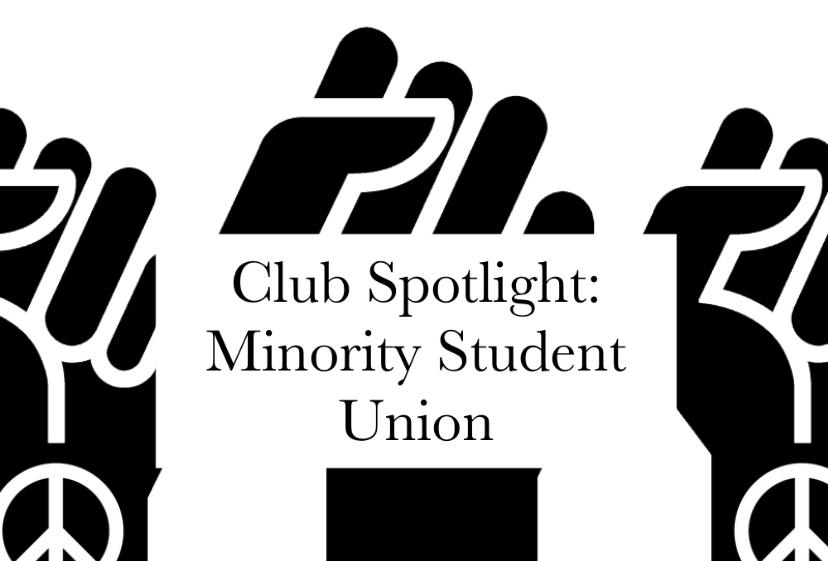 Club Spotlight: Minority Student Union