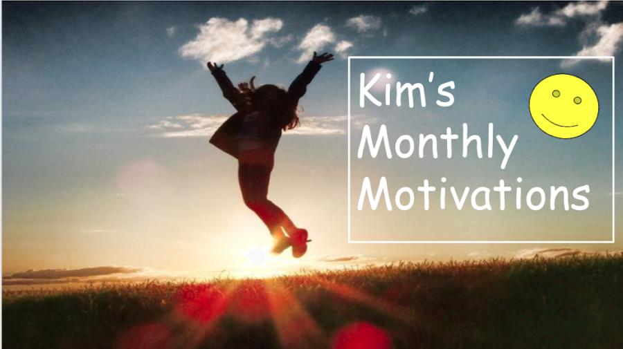 Kim's Monthly Motivations: April 2021