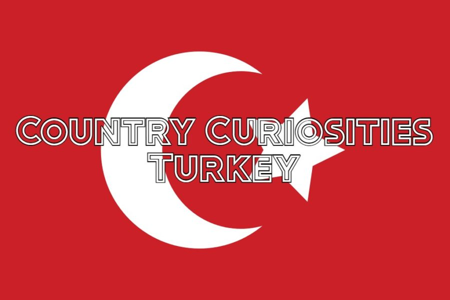 Country Curiosities: Turkey, The True Center Of The World