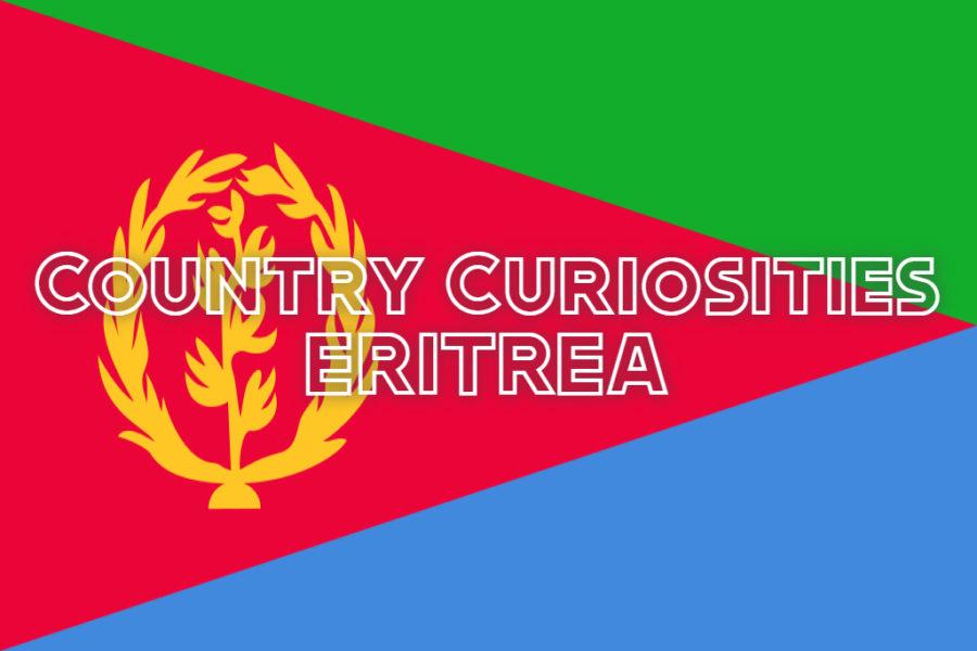 Country Curiosities:  Eritrea, the Land of European Africa