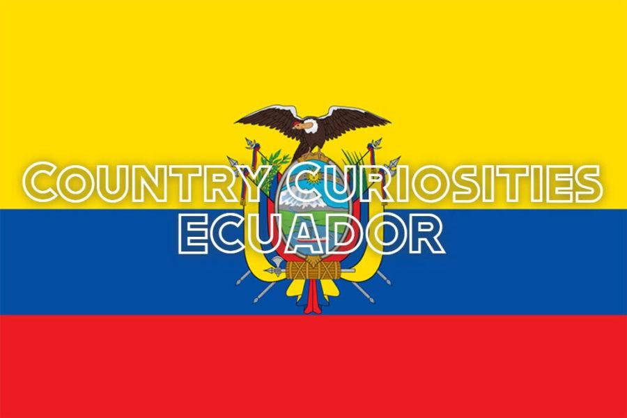 Country Curiosities: Ecuador